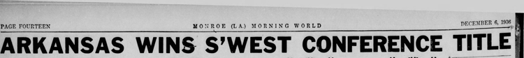 1936-12-06 Monroe_Morning_World_Sun__Dec_6__1936 p. 14 Headline Game 18