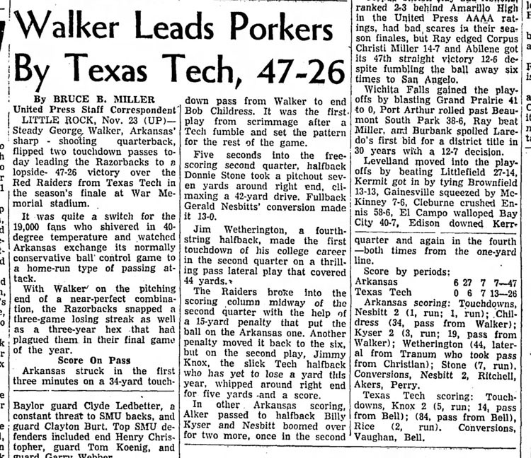 1957-11-24  Brownwood_Bulletin_Sun__Nov_24__1957 , p. 3 Walker Leads Porkers by Texas Tech, 47-26 UPI